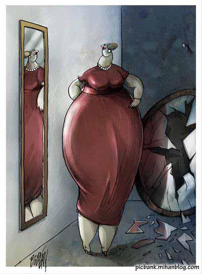 چاق | زشت | بد ریخت | بی ریخت | خود پسند | خود پسندی | غرور | خود زیبا بینی | نارسیسیم | آینه | آینه شکستن | خود برتر بینی | مغرور | خود داف پنداری | کاریکاتور خود پسندی | عکس| عکسهای زیبا| کاریکاتور| کارتون| کارتونهای زیبا| کاریکاتورهای زیبا| کاریکاتور کلاسیک| کاریکاتورهای زیبای کلاسیک| کاریکاتور آینه شکستن | کاریکاتور غرور | غرور کاذب | کاریکاتور زن چاق | کاریکاتورهای معروف | کاریکاتور مشهور | کاریکاتور اجتماعی | طنز اجتماعی | نقاشی | کاریکاتور معنادار | کارتونیست | کاریکاتوریست | کاریکاتوریستهای معروف | کاریکاتورهای پر معنی | نقاشی های معنا دار | عکس های معنادار | معنا دار | عکسهای پرمعنی | بامعنی | با معنی | با معنا | تصویر زیبا | تصاویر معنا دار | تصاویر زیبا | نگارخانه | آرشیو عکس و تصویر | پیک بانک | پیکبانک | آنجل بولیگان | Angel Boligan | خود شکن | خود شکن آیینه شکستن خطاست | آیینه | آینه تمام قد | آینه قدی | هیکل گنده | هیکل درشت | هیکل نا متناسب |